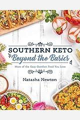 Southern Keto: Beyond the Basics Kindle Edition