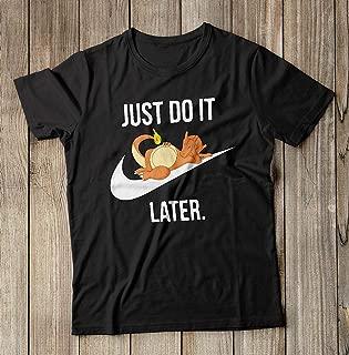 Pokemon shirt, Charizard T-shirt, Gamers tshirt, gift for men, Pokemon Go shirt, Pikachu tshirt, Snorlax t-shirt, Just do it Later Shirt
