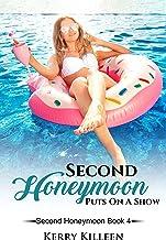 Second Honeymoon Puts On A Show: Second Honeymoon Book 4