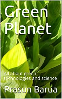 Green Planet: All about green technologies and science (English Edition)