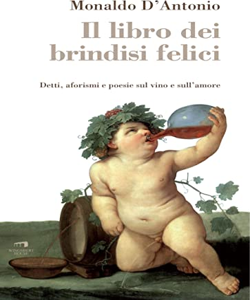 Il libro dei brindisi felici