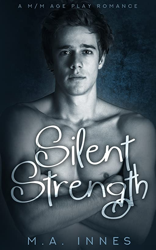 息子偏差再集計Silent Strength: M/m Age Play Romance (English Edition)