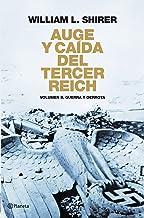 Auge y caída del Tercer Reich Volumen II: Guerra y derrota