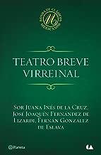 Teatro breve virreinal (Spanish Edition)