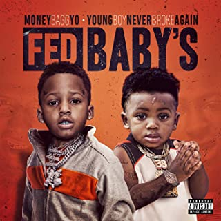 Fed Baby's [Explicit]