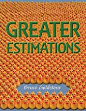 Greater Estimations: A Fun Introduction to Estimating Large Numbers