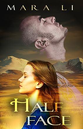 Half Face: (a young adult contemporary novel) (English Edition)