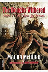 The Boughs Withered: When I Told Them My Dreams Kindle Edition