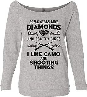 Hunting Sweatshirts Some Girls Like Diamonds and Pretty Rings I Like Camo Shooting Things