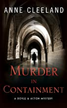 Murder in Containment: A Doyle and Acton Mystery