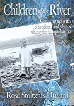 Children of the River: Growing up with 18 brothers and sisters along the Susquehanna