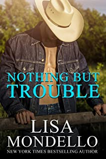 Nothing But Trouble: A Western Romance Novel