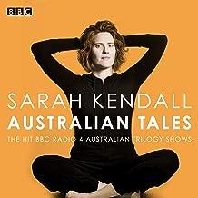 Sarah Kendall: Australian Tales: The BBC Radio 4 Australian Trilogy Shows