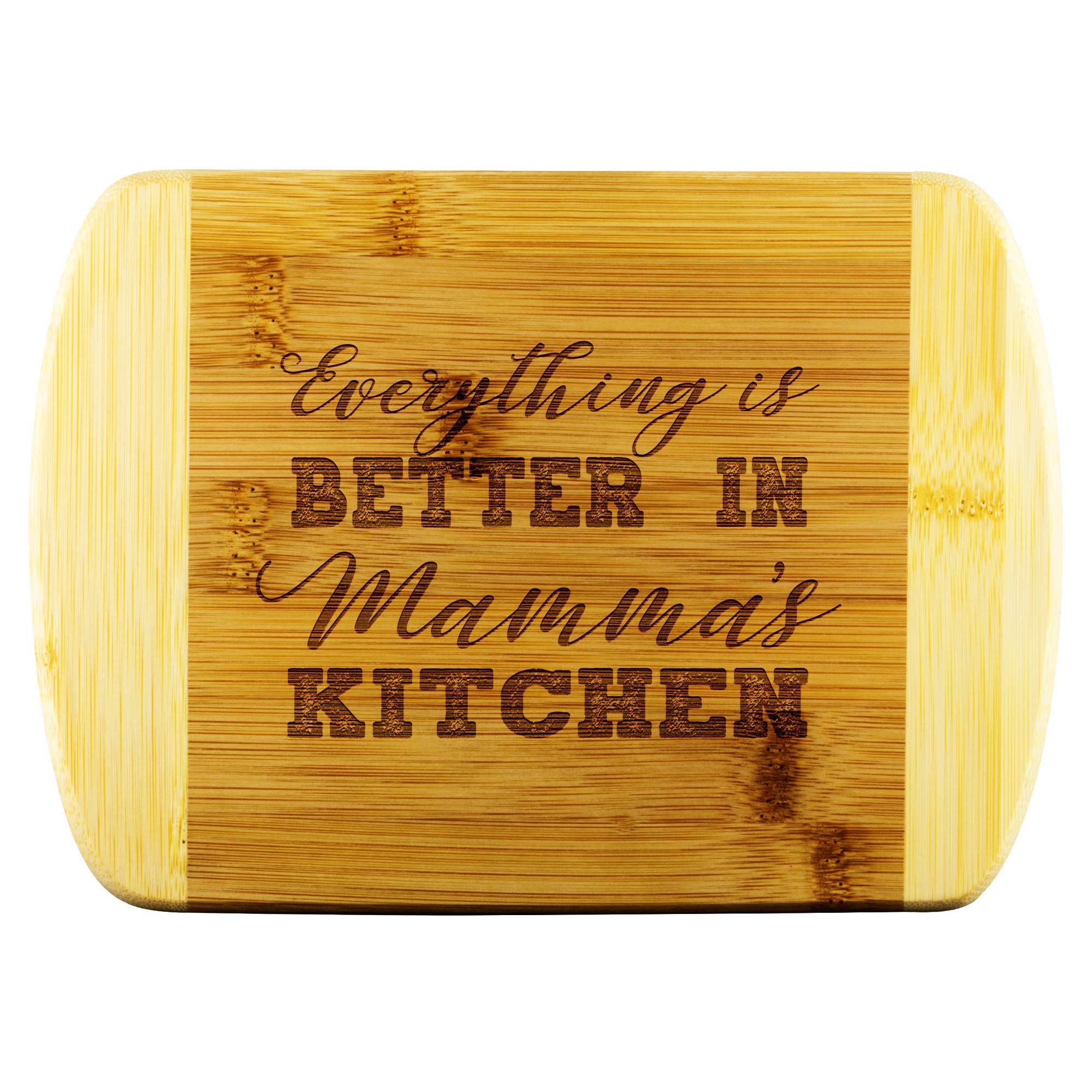 Everything is Better in Mom/'s Kitchen Bamboo Cutting Board Christmas or Birthday Gift Mother/'s Day Gift