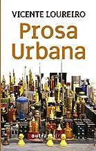 Prosa urbana (Portuguese Edition)