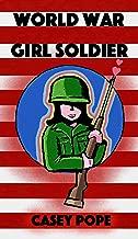 World War Girl Soldier