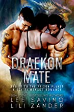 Draekon Mate: Exiled to the Prison Planet: A Sci-Fi Dragon Shifter Menage Romance (Dragons in Exile Book 1) (English Edition)