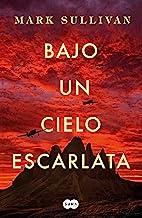 Bajo un cielo escarlata (Spanish Edition)