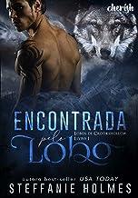Encontrada pelo Lobo (Lobos de Crookshollow Livro 1)
