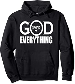 Christian God Over Everything Inspirational Pullover Hoodie