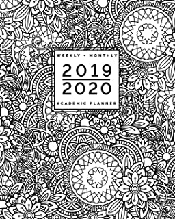 2019 2020 | Weekly + Monthly Academic Planner: July to June | Flowers + Mandala Coloring Doodles: Zentangle Adult Colouring Cover (8x10""