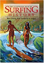 The Illustrated Atlas of Surfing History