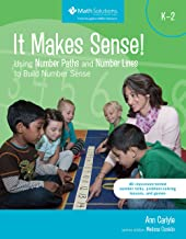 It Makes Sense! Using Number Paths and Number Lines to Build Number Sense