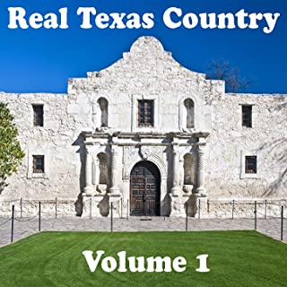 Real Texas Country Volume 1