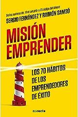 Misión emprender: Los 70 hábitos de los emprendedores de éxito Edición Kindle