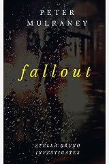 Fallout (Stella Bruno Investigates Book 6) Kindle Edition