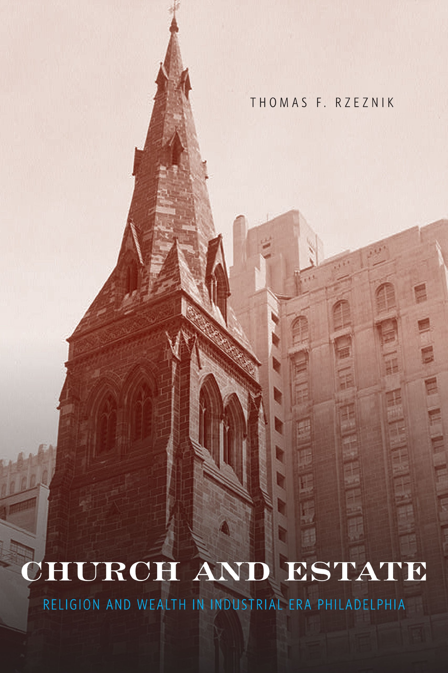 Church and Estate: Religion and Wealth in Industrial-Era Philadelphia
