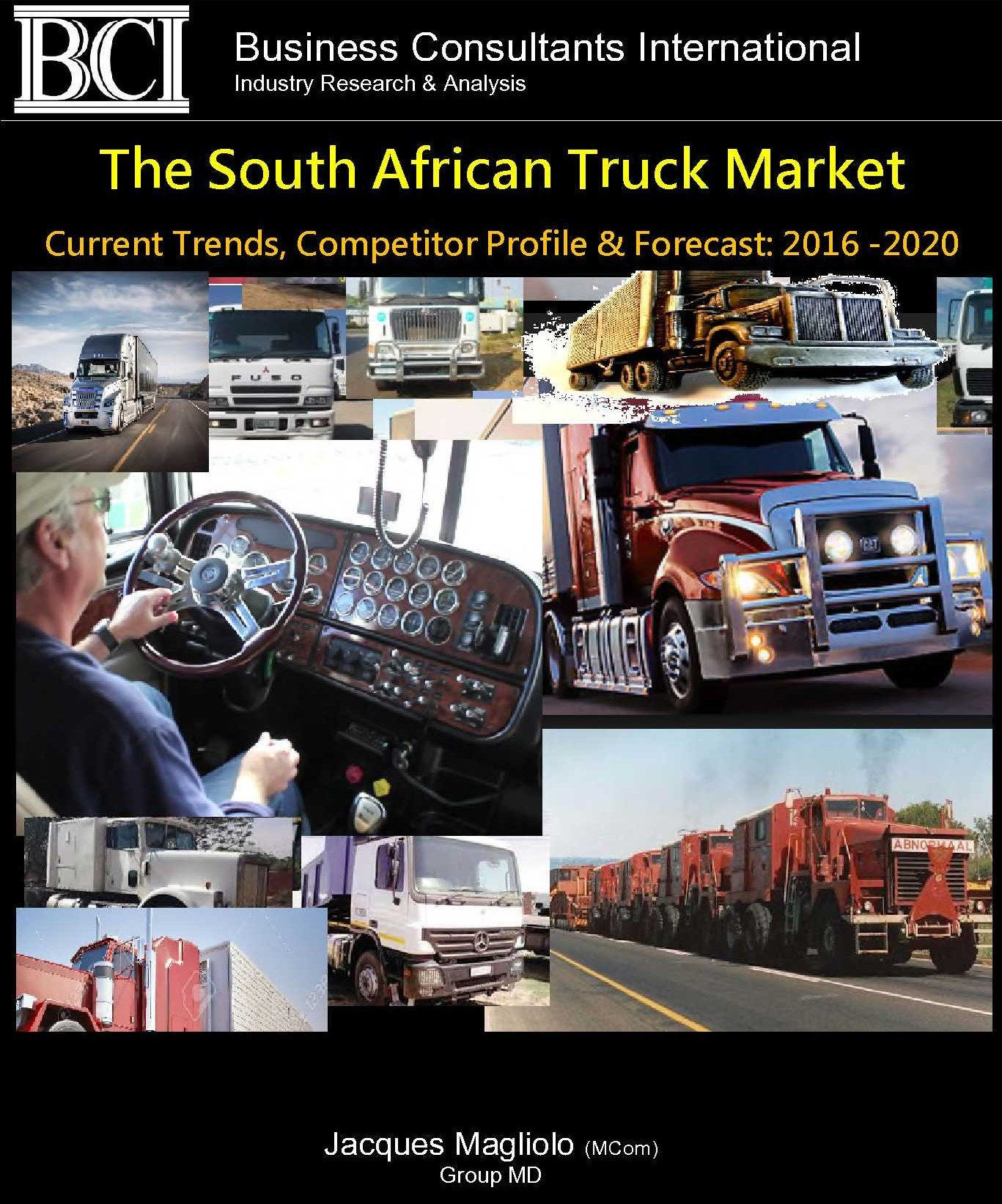 THE SOUTH AFRICAN TRUCK MARKET: Current Trends, Competitor Profile & Forecast: 2016 -2020