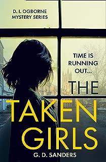 The Taken Girls (The DI Ogborne Mystery Series, Book 1)