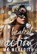 A Heated Touch of Action (A Scripted for Love Novel Book 3)