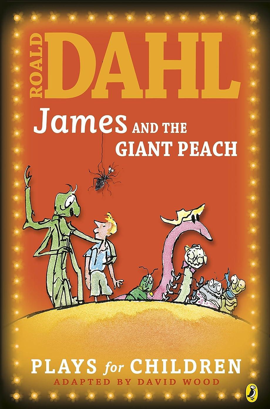 頂点更新辛いJames and the Giant Peach: Plays for Children (Puffin Books) (English Edition)