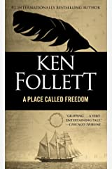 Place Called Freedom Kindle Edition