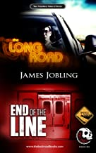 The Long Road / End Of The Line