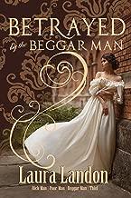 Betrayed by the Beggar Man (Rich Man Poor Man Book 3)