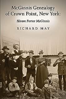 McGinnis Genealogy of Crown Point, New York: Hiram Porter McGinnis