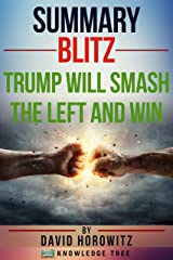 Summary: Blitz: Trump Will Smash The Left And Win by David Horowitz Kindle Edition