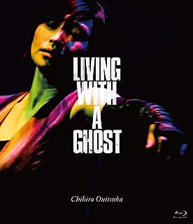 鬼束ちひろ「LIVING WITH A GHOST」(Blu-ray)