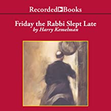 Friday the Rabbi Slept Late: A Rabbi Small Mystery, Book 1