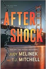 Aftershock: A Novel (A Dr. Jessie Teska Mystery Book 2) Kindle Edition