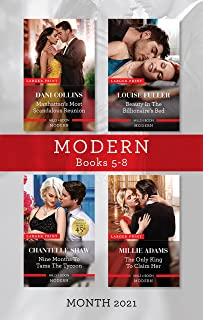 Modern Box Set 5-8 Sept 2021/Manhattan's Most Scandalous Reunion/Beauty in the Billionaire's Bed/Nine Months to Tame the T...