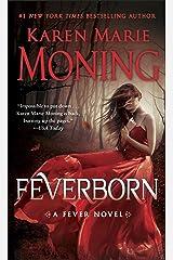 Feverborn: A Fever Novel Kindle Edition
