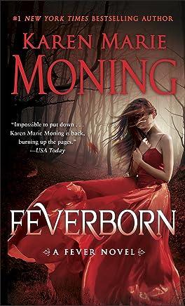 Feverborn: A Fever Novel