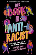 Download Book This Book Is Anti-Racist: 20 Lessons on How to Wake Up, Take Action, and Do The Work PDF