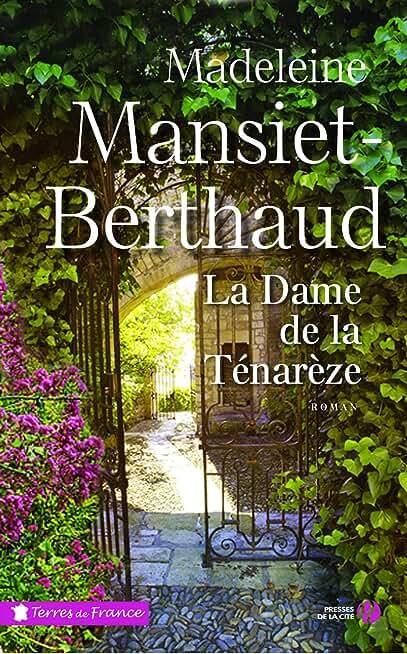 La dame de la Ténarèze de Madeleine MANSIET-BERTHAUD