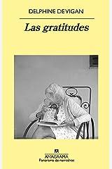 Las gratitudes (Panorama de narrativas nº 1041) (Spanish Edition) Format Kindle