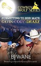 Cowboy Wolf Series Trilogy: Gavin, Cody & Drake